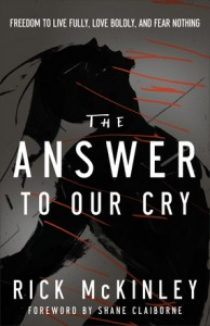The Answer to Our Cry